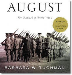Guns of August (1962) by Barbara Tuchman (1912-1989)