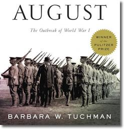 Guns of August (1962) by Barbara Tuchman (1912-1989)
