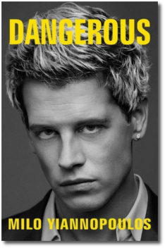 Dangerous by Milo Yiannopoulos