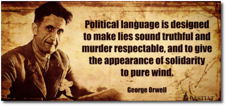 George Orwell on political language (t=5:45)