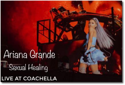 Ariana singing Sexual Healing live with Kygo at Coachella | Friday, 20 April 2018